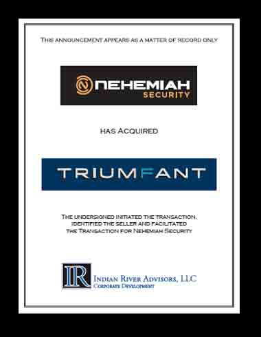 Nehemiah Security Has Acquired Triumfant, Inc.